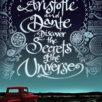 Book Review: <i> Aristotle and Dante Discover the Secrets of the Universe</i> by Benjamin Alire Sáenz