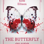 Book Review: <i>The Butterfly Clues</i> by Kate Ellison