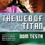 Book Review Double Feature: <i>The Comet's Curse</i> & <i>The Web of Titan</i> by Dom Testa