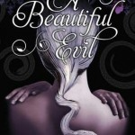 Book Review: <i>A Beautiful Evil</i> by Kelly Keaton