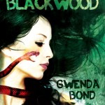 A Smugglerific Cover: <i>Blackwood</i> by Gwenda Bond (& ARC Giveaway)