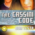 Book Review: <i>The Cassini Code</i> by Dom Testa