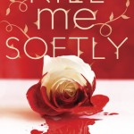 Book Review: <i>Kill Me Softly</i> by Sarah Cross