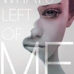 Book Review: <i>What's Left of Me</i> by Kat Zhang
