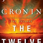 Book Review: <i>The Twelve</i> by Justin Cronin