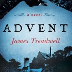 Joint Review: <i>Advent</i> by James Treadwell