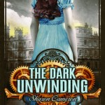 Joint Review: <i>The Dark Unwinding</i> by Sharon Cameron
