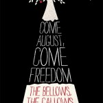 Book Review: <i>Come August, Come Freedom: The Bellows, The Gallows and The Black General Gabriel</i> by Gigi Amateau