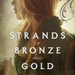 Book Review: <i>Strands of Bronze and Gold</i> by Jane Nickerson
