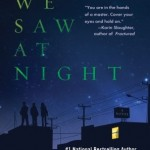 Joint Review: <i>What We Saw at Night</i> by Jacquelyn Mitchard