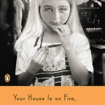 Book Review: <i>Your House Is on Fire, Your Children All Gone</i> by Stefan Kiesbye