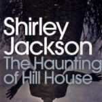Book Review: <i>The Haunting of Hill House</i> by Shirley Jackson