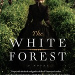 Book Review: <i>The White Forest</i> by Adam McOmber