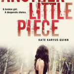 A Smugglerific Cover: <i>Another Little Piece</i> by Kate Karyus Quinn