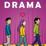 Book Review: <i>Drama</i> by Raina Telgemeier
