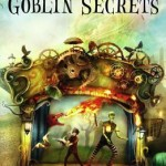 Book Review: <i>Goblin Secrets</i> by William Alexander
