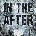 Book Review: <i>In the After</i> by Demitria Lunetta