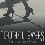 Smugglivus 2012 Joint Review (& Giveaway): Ana and Karen Mahoney read <i>Strong Poison</i> by Dorothy L. Sayers