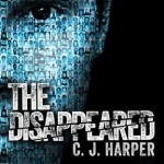 Blog Tour Review: <i>The Disappeared</i> by C.J. Harper
