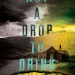 Book Review: <i>Not a Drop to Drink</i> by Mindy McGinnis