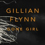 Joint Review: <i>Gone Girl</i> by Gillian Flynn