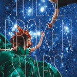 A Smugglerific Cover (& Giveaway): <i>These Broken Stars</i> by Amie Kaufman and Meagan Spooner