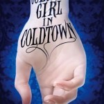 Book Review: <i>The Coldest Girl in Coldtown</i> by Holly Black