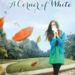 Book Review: <i>A Corner of White</i> by Jaclyn Moriarty