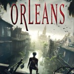 Book Review: <i>Orleans</i> by Sherri L. Smith