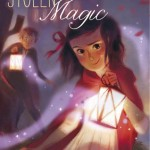 Book Review: <i>Stolen Magic</i> by Stephanie Burgis