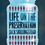 LIFE ON THE PRESERVATION (UK)