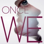Book Review: <i>Once We Were</i> by Kat Zhang