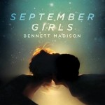 <i>September Girls</i> by Bennett Madison: Not a Sexist Book.