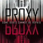 Book Review: <i>Proxy</i> by Alex London