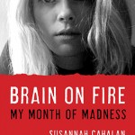 The (Nonfiction) Dare: <i>Brain on Fire</i> by Susannah Cahalan