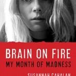 The (Nonfiction) Dare: <i>Brain on Fire</i> by Susannah Cahalan