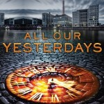 Over at Kirkus: <i>All Our Yesterdays</i> by Cristin Terrill