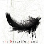 Over at Kirkus: <i>The Beautiful Land</i> by Alan Averill