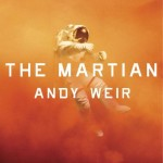 Over at Kirkus: <i>The Martian</i> by Andy Weir