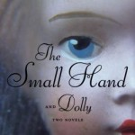 The Halloween Dare – Susan Hill Double Feature: <i>The Small Hand</i> & <i>Dolly</i>