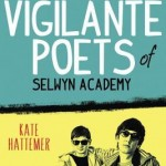 Book Review: <i>The Vigilante Poets of Selwyn Academy</i> by Kate Hattemer