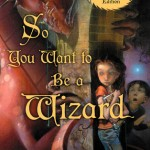 Old School Wednesdays Readalong: <i>So You Want to Be A Wizard</i> by Diane Duane