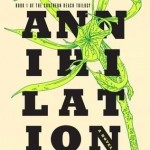 Over at Kirkus: <i>Annihilation</i> by Jeff VanderMeer