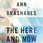 Book Review: <i>The Here and Now</i> by Ann Brashares