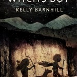 A Smugglerific Cover (& Giveaway): <i>The Witch's Boy</i> by Kelly Barnhill