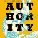 Over at Kirkus: <i>Authority</i> by Jeff VanderMeer