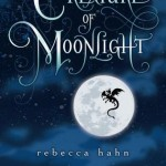 Over at Kirkus: <i>A Creature of Moonlight</i> by Rebecca Hahn