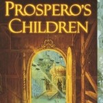 Old School Wednesdays Readalong: <i>Prospero's Children</i> by Jan Siegel