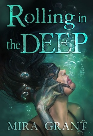 Rolling_in_the_Deep_by_Mira_Grant