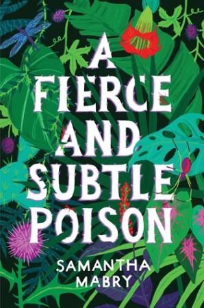 Fierce and Subtle Poison